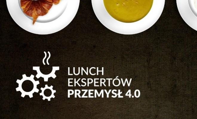 Lunch ekspertów Przemysł 4.0