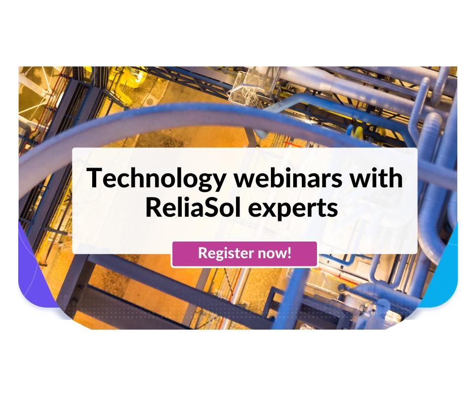 Register for ReliaSol technology webinars