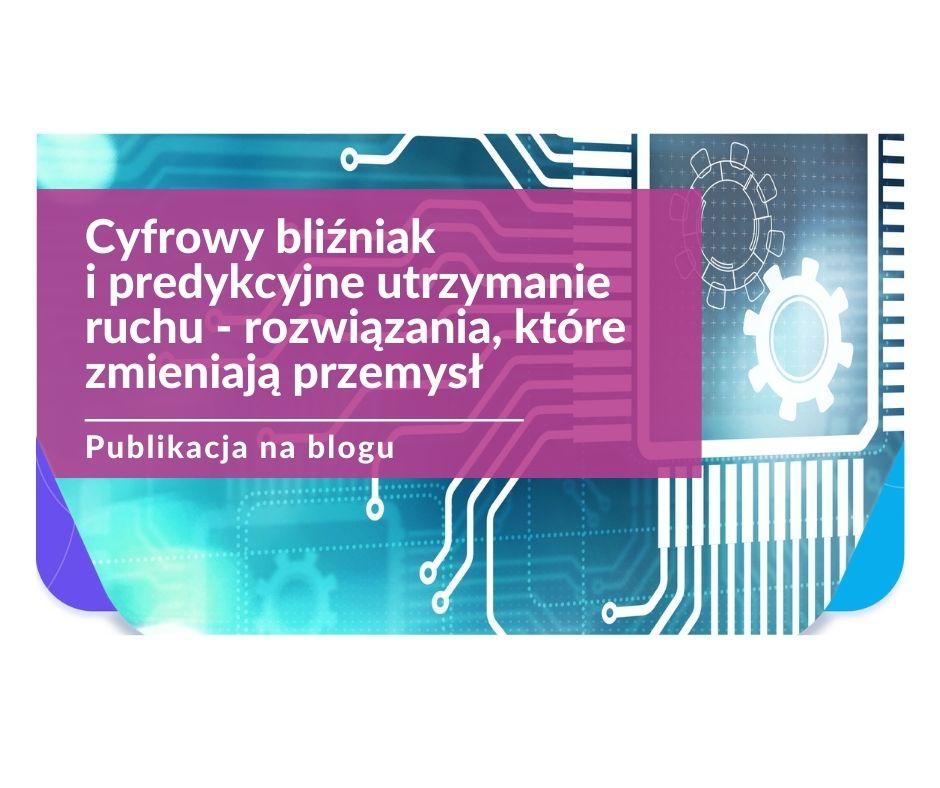 cyfrowy_blizniak_i_predykcyjne_utrzymanie_ruchu