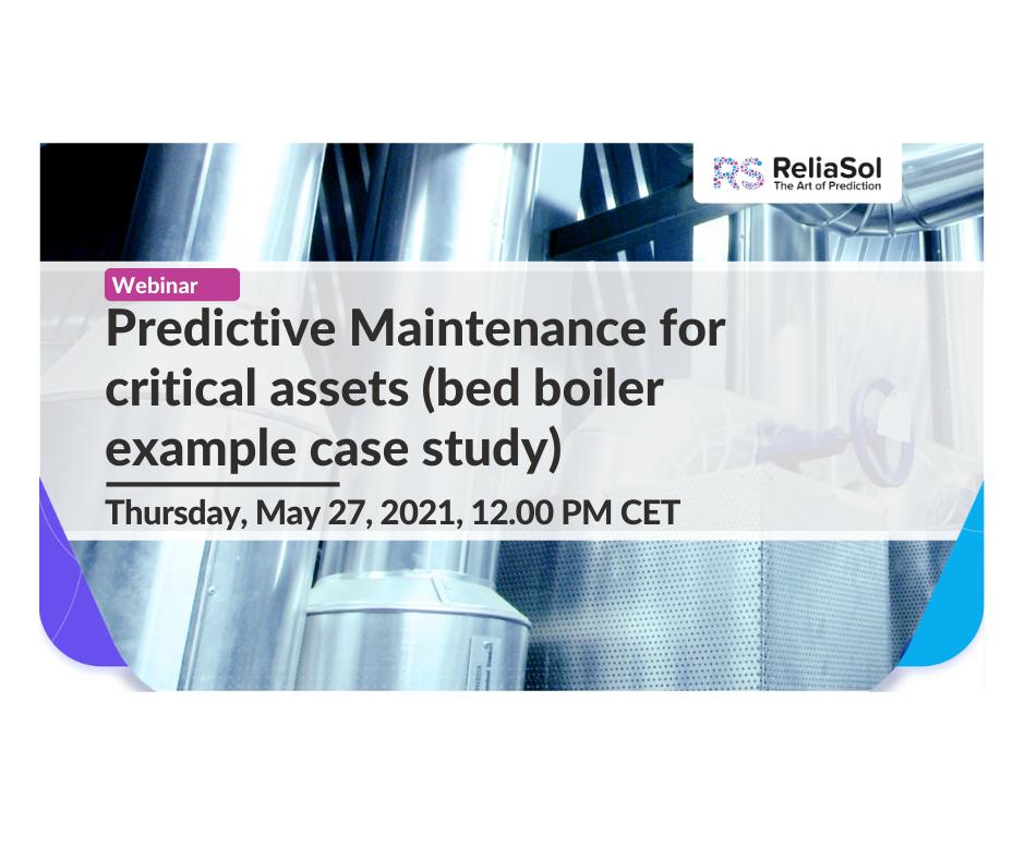 Predictive Maintenance for critical assets